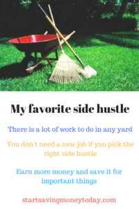 You can earn extra money doing yard work