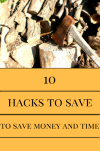 10 hacks to save you time and money