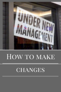 how to make changes