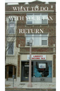 what to do with your tax return