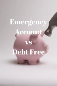 emergency account vs debt free